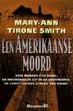 Een Amerikaanse moord - Mary-Ann Tirone Smith, Cherie van Gelder (ISBN 9789029056342)