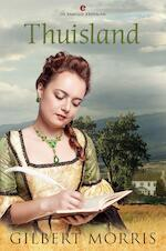 Thuisland - Gilbert Morris (ISBN 9789402905984)