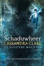 Schaduwheer - De duistere machten 2 - Cassandra Clare (ISBN 9789048836734)