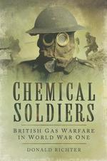 Chemical Soldiers - Donald Richter (ISBN 9781783461738)
