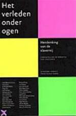 Het verleden onder ogen - Gert Oostindie (ISBN 9789069743769)