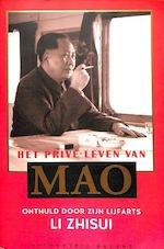 Het privé leven van Mao - Li Zhisui (ISBN 9789050182799)