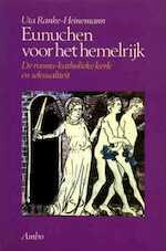 Eunuchen voor het hemelrijk - Uta Ranke-heinemann (ISBN 9789026309656)