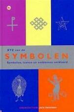 XYZ van de symbolen - Jack Tresidder, Rob de Ridder, Fred Boland (ISBN 9789044308570)