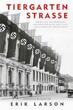 Tiergartenstrasse - Erik Larson (ISBN 9789045215051)