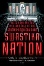 Swastika Nation - Arnie Bernstein (ISBN 9781250056016)