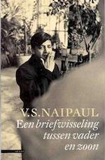 Een briefwisseling tussen vader en zoon - V.S Naipaul (ISBN 9789045004167)