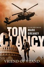 Tom Clancy Vriend of vijand - Mark Greaney (ISBN 9789044976748)