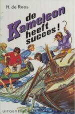 De Kameleon heeft succes! - Hotze de Roos (ISBN 9789020642421)
