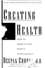 Creating Health - Deepak Chopra (ISBN 9780395574218)