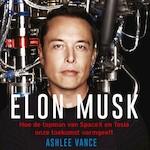Elon Musk - Ashlee Vance (ISBN 9789046171790)