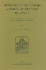 Medische en technische middelnederlandse recepten - Willy Louis Braekman