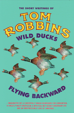 Wild Ducks Flying Backward - Tom Robbins (ISBN 9781842431719)