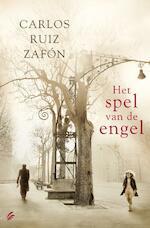 Het spel van de engel - Carlos Ruiz Zafón (ISBN 9789056723163)