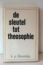 De sleutel tot de theosophie - H.P. Blavatsky