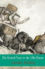 De Grand Tour in de 18e Eeuw - Janneke Budding (ISBN 9789402174120)