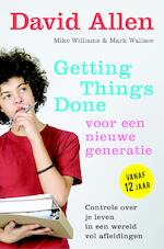 Getting Things Done voor een nieuwe generatie - David Allen (ISBN 9789044977363)