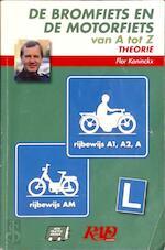 De bromfiets en de motorfiets van A tot Z theorie - Unknown (ISBN 9789068471403)