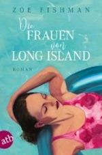 Die Frauen von Long Island - Zoe Fishman (ISBN 9783746633879)