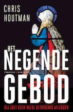 Het negende gebod - Chris Houtman (ISBN 9789045215785)