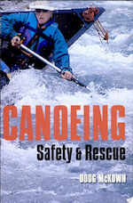 Canoeing Safety and Rescue - Doug McKown (ISBN 9780921102113)
