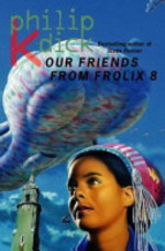 Our Friends from Frolix 8 - Philip K. Dick (ISBN 9780006482826)