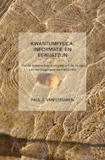Kwantumfysica, informatie en bewustzijn - Paul J. Van Leeuwen (ISBN 9789463675604)