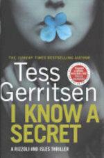 I Know a Secret - Tess Gerritsen (ISBN 9780593072455)
