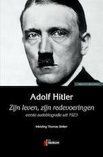 Zijn leven, zijn redevoeringen - Adolf Hitler (ISBN 9789493028111)