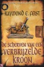 De scherven van een verbrijzelde kroon - Raymond E Feist (ISBN 9789029070898)