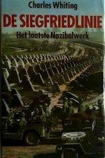 De Siegfriedlinie - Charles Whiting, D. J. Arriëns (ISBN 9789067900065)