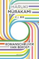 Romanschrijver van beroep - Haruki Murakami