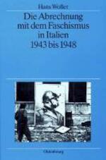 Die Abrechnung mit dem Faschismus in Italien 1943 bis 1948 - Hans Woller (ISBN 9783486561999)