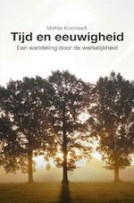 Tijd en eeuwigheid - Mathijs Koenraadt (ISBN 9789402185614)
