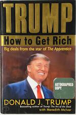 Trump. How to Get Rich [Autographed copy] - Donald Trump, Meredith McIver (ISBN 9781400063277)