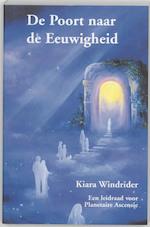 De Poort naar de Eeuwigheid - Kiara Windrider (ISBN 9789075636468)