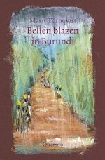Bellen blazen in Burundi - Marit Törnqvist (ISBN 9789045123486)
