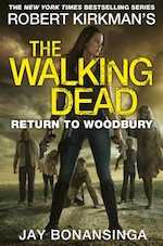 The Walking Dead - Return to Woodbury - Robert Kirkman, Jay Bonansinga (ISBN 9781447275800)