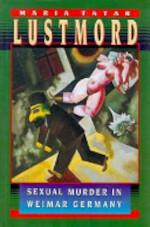 Lustmord - Maria Tatar (ISBN 9780691043388)