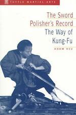 The Sword Polisher's Record - Adam Hsu (ISBN 9780804831383)