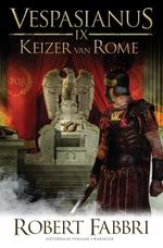 Vespasianus IX - Keizer van Rome - Robert Fabbri (ISBN 9789045218618)