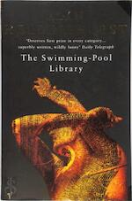 The swimming-pool library - Alan Hollinghurst (ISBN 9780099268130)