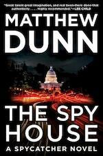 Spy House - Matthew Dunn (ISBN 9780062309495)