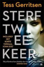Sterf twee keer - Tess Gerritsen (ISBN 9789044353174)