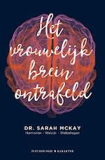 Het vrouwelijk brein ontrafeld - Sarah McKay (ISBN 9789045217321)