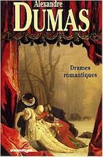 Drames romantiques - Alexandre Dumas, Claude Aziza (ISBN 9782258060333)