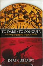 To dare and to conquer - Derek Leebaert (ISBN 9780316143844)