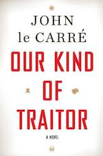 Our Kind of Traitor - John le Carré (ISBN 9780670022243)