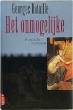 Het onmogelijke - Georges Bataille (ISBN 9789069742397)