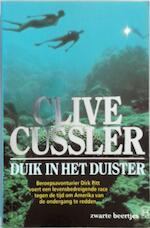 Duik in het duister - C. Cussler, H. Rusche (ISBN 9789044924954)